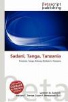 Sadani, Tanga, Tanzania - Lambert M. Surhone, Susan F. Marseken
