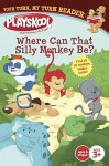 Where Can That Silly Monkey Be?: Your Turn, My Turn Reader - Jodie Shepherd, Steve Haefele