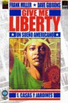 Give me Liberty #1: Casas y jardines - Frank Miller, Dave Gibbons, Robin Smith