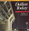 Dallas Today - Robert Lawrence