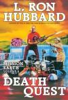 Death Quest (Mission Earth Series) - L. Ron Hubbard