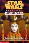 Star Wars Episode I Queen Amidala Journal - Jude Watson