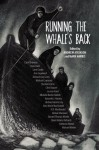 Running the Whale's Back: Stories of Faith and Doubt from Atlantic Canada - Andrew Atkinson, Mark Harris, Carol Bruneau, Joan Clark, Lynn Coady, Ann Copeland, Deborah Joy Corey, Michael Crummey, Sheldon Currie, Clive Doucet, Jessica Grant, Michelle Butler Hallett, Kenneth J. Harvey, Michael Hennessey, Ann-Marie MacDonald, D.R. MacDonald, Samuel