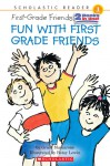 Fun With First-grade Friends (Scholastic Reader Level 1) - Grace Maccarone, Betsy Lewin