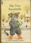 The Two Snowbulls - Dorothy Kunhardt, Garth Williams
