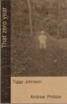 That Zero Year - Tiggy Johnson, Andrew Phillips