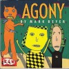 Agony - Mark Beyer, Art Spiegelman, Françoise Mouly
