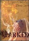 Marked (The Secrets of the Djinn) - Bonnie Lamer