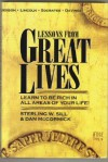 Lessons from Great Lives: Learn To Be Rich In All Areas of Your Life - Sterling W. Sill