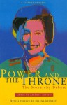 Power And The Throne: Monarchy Debate - Anthony Barnett, Helena Kennedy