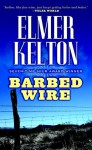 Barbed Wire - Elmer Kelton