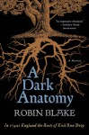 A Dark Anatomy: A Mystery - Robin Blake