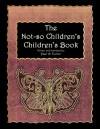 The Not-So Children's, Children's Book - Paul Turner