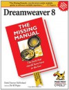 Dreamweaver 8: The Missing Manual: The Missing Manual - David Sawyer McFarland, David Pogue