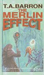 The Merlin Effect - T.A. Barron