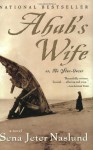 Ahab's Wife: Or, the Star-Gazer - Sena Jeter Naslund