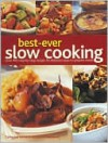 Best-Ever Slow Cooking - Catherine Atkinson, Jenni Fleetwood