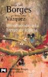 Introducción a la literatura inglesa - Jorge Luis Borges, Maria Esther Vazquez
