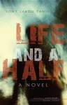 Life and a Half: A Novel - Sony Labou Tansi, Alison Dundy, Dominic Thomas