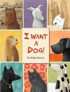 I Want a Dog! - Helga Bansch