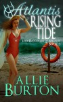 Atlantis Rising Tide - Allie Burton