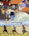 Cultural Anthropology: The Human Challenge (with CD-ROM and InfoTrac) - William A. Haviland, Bunny McBride, Dana Walrath, Harald E.L. Prins