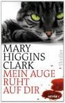 Mein Auge ruht auf dir: Thriller (German Edition) - Karl-Heinz Ebnet, Mary Higgins Clark