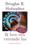 Ik ben een vreemde lus - Douglas R. Hofstadter, Jan Pieter van der Sterre