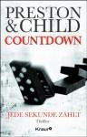 Countdown - Jede Sekunde zählt - Douglas Preston, Lincoln Child, Michael Benthack