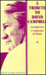 A Tribute to David Campbell: A Collection of Essays - Harry Heseltine