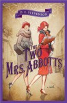 The Two Mrs. Abbotts - D.E. Stevenson, Patricia Gallimore
