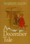A December Tale - Marilyn Sachs