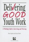Delivering Good Youth Work - Gina Ingram, Jean Harris