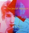 Masterworks of The Jewish Museum - Maurice Berger, Joan Rosenbaum, Vivian B. Mann, Norman L. Kleeblatt, Norman L. Kleebatt