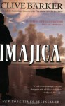 Imajica: Featuring New Illustrations and an Appendix - Clive Barker, Richard A. Kirk