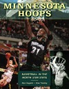 Minnesota Hoops: Basketball in the North Star State - Marc Hugunin, Stew Thornley