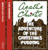 The Adventure of the Christmas Pudding: And Other Stories - Hugh Fraser, Agatha Christie