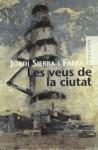 Les veus de la ciutat - Jordi Sierra i Fabra
