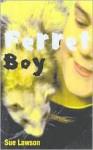 Ferret Boy - Sue Lawson, Annie Mertzlin