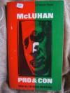 McLuhan: Pro & Con - Raymond Rosenthal