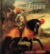 Titian: 175 Renaissance Reproductions - Daniel Ankele, Denise Ankele, Titian