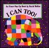 I Can Too!: An Elmer Pop-Up Book - David McKee