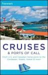 Frommer's Cruises & Ports of Call - Heidi Sarna, Matt Hannafin