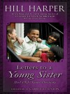Letters to a Young Sister - Hill Harper