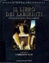 Il libro dei labirinti: Storia di un mito e di un simbolo - Paolo Santarcangeli