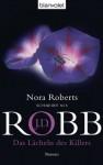 Das Lächeln des Killers: Roman (German Edition) - J.D. Robb, Uta Hege