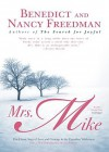 Mrs. Mike: The Classic Saga of Love and Courage in the Canadian Wilderness (Audio) - Benedict Freedman, Nancy Freedman, Kirsten Potter