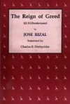 The Reign of Greed - José Rizal, Charles E. Derbyshire