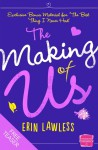 The Making of Us - Erin Lawless