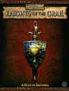Knights of the Grail: A Guide to Bretonia (Warhammer Fantasy Roleplay) - Green Ronin